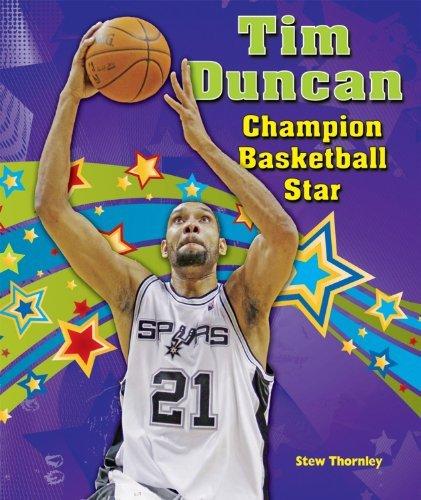 Tim Duncan: Champion Basketball Star (Sports Star Champions) by Stew Thornley (2012-08-01) par Stew Thornley