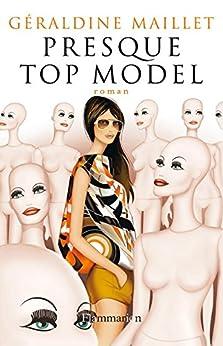 Presque top model par [Maillet, Géraldine]