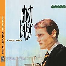 Original Jazz Classics Remasters: Chet Baker In New York