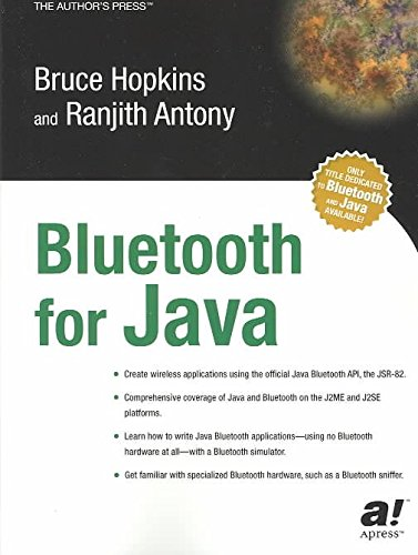 [Bluetooth for Java] (By: Bruce Hopkins) [published: April, 2003]