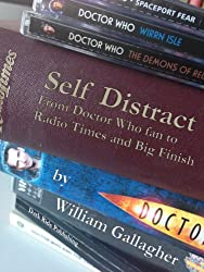 Self Distract: from Doctor Who fan to Radio Times and Big Finish
