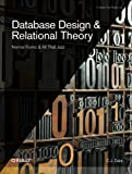 Database Design and Relational Theory: Normal Forms and All That Jazz (Theory in Practice)