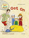 Get On (Read With Biff, Chip and Kipper Level1)