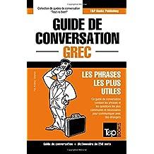 Guide de conversation Français-Grec et mini dictionnaire de 250 mots