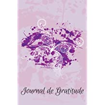 Journal de Gratitude Papillon - Un Carnet de Notes d'Inspiration Pour Elle: Volume 1 (Journal de Gratitude - Serie Grunge)