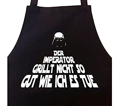 Grillschürze Kochschürze Der Imperator grillt nicht so gut wie ich es tue