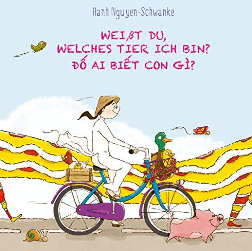 Weißt du, welches Tier ich bin? - ai bi t con gì?: Empfohlen von der Deutsch-Vietnamesischen Kita in Berlin