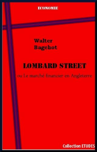 Téléchargement Lombard Street ou Le marché financier en Angleterre. pdf