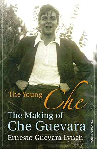 The Young Che: Memories of Che Guevara por Ernesto Guevara Lynch