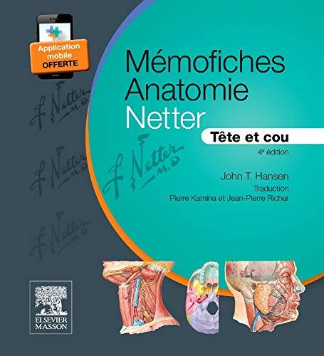 Mémofiches Anatomie Netter - Tête et cou par John T. Hansen