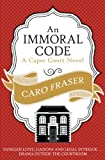 An Immoral Code (Caper Court Book 3)