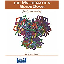 The Mathematica Guidebook for Programming (w. DVD)