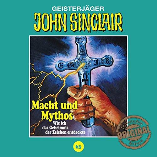 John Sinclair (63) Macht und Mythos (Teil 3/3) (Jason Dark) Tonstudio Braun / Lübbe Audio 2017