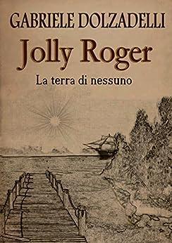 Risultati immagini per jolly roger vol.1