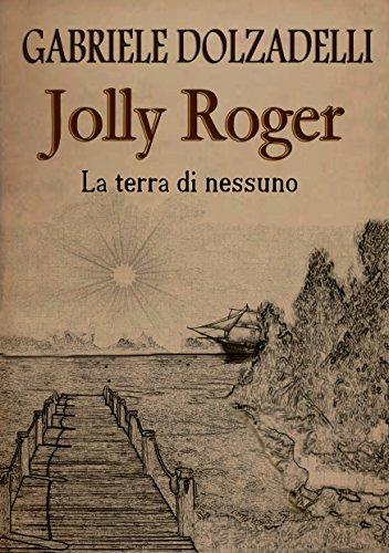 La terra di nessuno (Jolly Roger Vol. 1)