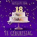 Alles Gute zum 18. Geburtstag: Gästebuch zum Eintragen - Lila Edition -110 Seiten