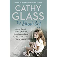 The Silent Cry by Cathy Glass (2016-02-23)