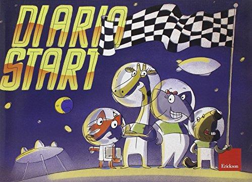 Diario start. Avventura nello spazio. Con adesivi