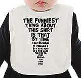 Best Funniest Shirts - The Funniest Thing Funny Slogan Organic Bib W/ Review