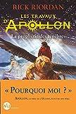 Les travaux d'Apollon, Tome 2 - La prophétie noire