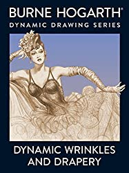 Dynamic Wrinkles and Drapery: Solutions for Drawing the Clothed Figure (Practical Art Books) by Burne Hogarth (1988-04-28)