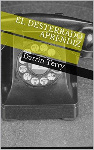 El Desterrado Aprendiz por Darrin Terry