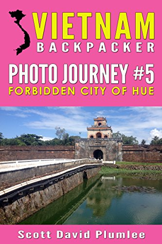 vietnam-backpacker-photo-journey-5-forbidden-city-of-hue