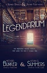 Legendarium by Michael Bunker (2014-03-30)