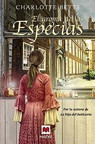 El aroma de las especias par Charlotte Betts