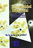 Discapacidad intelectual: Desarrollo, comunicación e intervención (Propuestas curriculares)