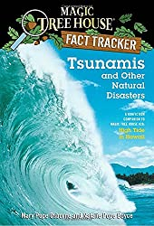 Tsunamis and Other Natural Disasters: A Nonfiction Companion to High Tide in Hawaii (Magic Tree House Fact Tracker)