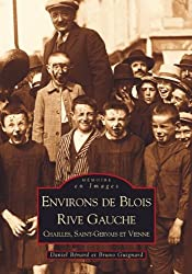 Blois Rive Gauche (Environs de)