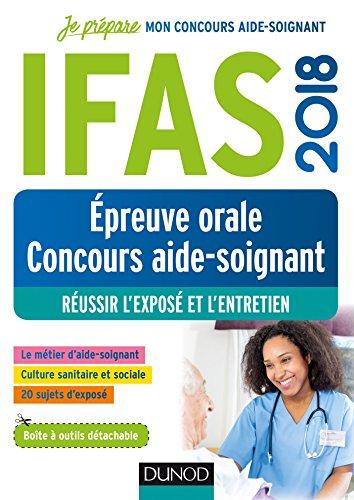 IFAS 2018 - Epreuve orale concours aide-soignant - Réussir l'exposé et l'entretien