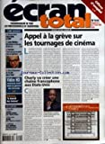 ECRAN TOTAL [No 649] du 07/03/2007 - OFFRES D'EMPLOI - CETTE SEMAINE - VERS UNE FUSION D'EURO MEDIA ET D'UBF - CARTES ILLIMITEES - UGC PROPOSE UN STATU QUO DE DEUX ANS - KARL ZERO - JE NE VEUX PAS ME METTRE A DOS LES EXPLOITANTS. - PLAN DE FINANCEMENT DE JE CROIS QUE JE L'AIME - VIDEO HD - NOUVEAU SEUIL DANS LA GUERRE DES FORMATS - RETROUVEZ LE JOURNAL DES CINEMAS - APPEL A LA GREVE SUR LES TOURNAGES DE CINEMA PAR B. DE M. - CHARLY VA CREER UNE CHAINE FRANCOPHONE AUX ETA