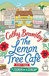 The Lemon Tree Café - Part Two: A Storm in a Teacup