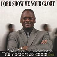 Lord Show Me Your Glory
