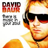 There Is Music in Your Soul (Extended Mix)