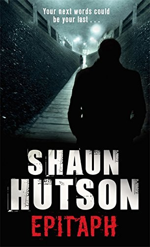 Epitaph by Shaun Hutson (2011-05-05)
