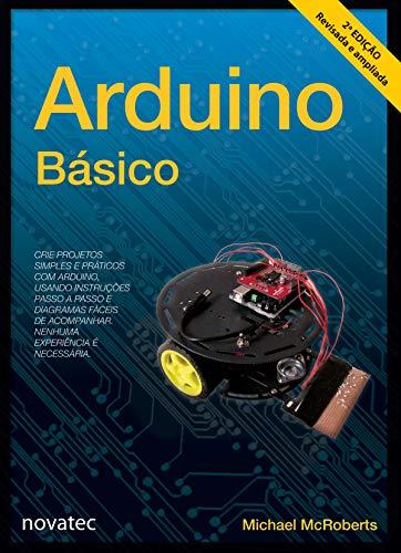 Arduino Básico (Portuguese Edition)