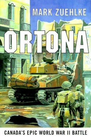 Ortona by Mark Zuehlke (1999-10-01)