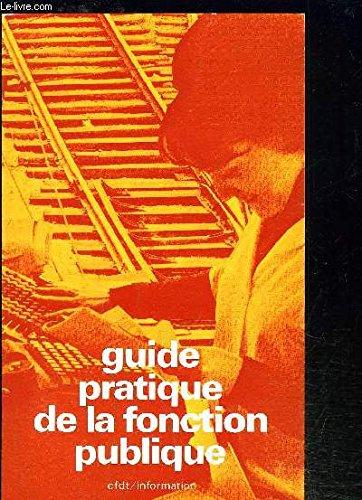 GUIDE PRATIQUE DE LA FONCTION PUBLIQUE