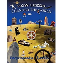 How Leeds Changed the World by Mick McCann (2010-01-11)