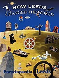How Leeds Changed the World by McCann, Mick (2010) Paperback