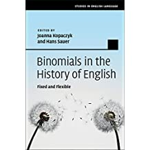 Binomials in the History of English: Fixed and Flexible