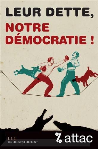 Leur dette, notre dmocratie