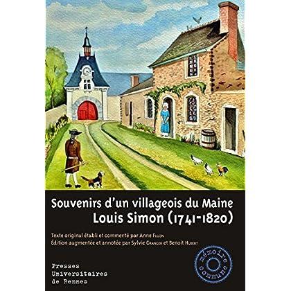 Souvenirs d'un villageois du Maine: Louis Simon (1741-1820) (Mémoire commune)