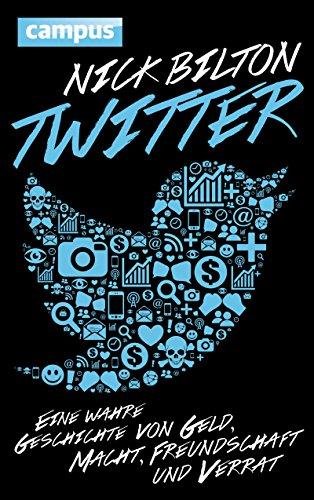 twitter-eine-wahre-geschichte-von-geld-macht-freundschaft-und-verrat