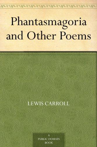 Phantasmagoria and Other Poems (English Edition)