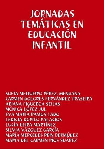 Jornadas Tematicas En Educacion Infantil