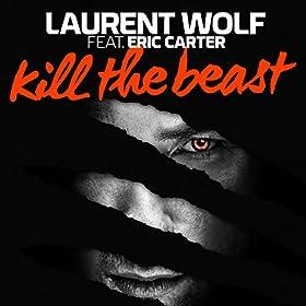 Kill The Beast (Radio Vocal Edit) [feat. Eric Carter]